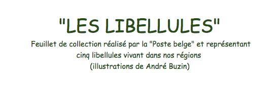 LES LIBELLULES, Feuillet de collection réalisé par la Poste belge et représentant                       cinq libellules vivant dans nos régions (illustrations de André Buzin)